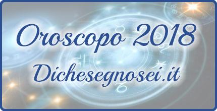 Oroscopo 2018
